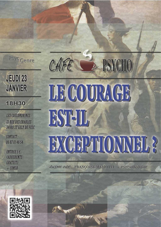 """Café psycho : """"Le courage est-il exceptionnel ?"""""""